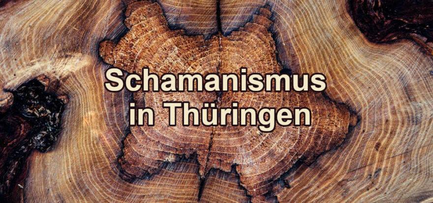 Schamane in Thüringen